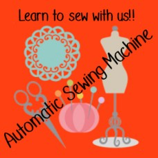 Automatic Sewing Machine Tuition